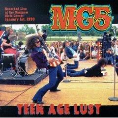 <i>Teen Age Lust</i> 1996 live album by MC5