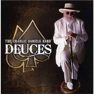 <i>Deuces</i> (Charlie Daniels album) 2007 studio album by Charlie Daniels