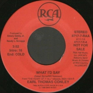 What Id Say single by Earl Thomas Conley