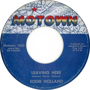 Leaving Here song written in 1963 by Motown songwriters Holland–Dozier–Holland