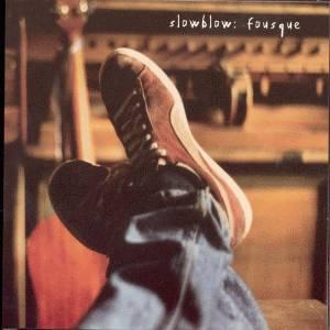 <i>Fousque</i> album by Slowblow