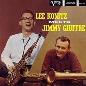 <i>Lee Konitz Meets Jimmy Giuffre</i> 1959 studio album by Lee Konitz and Jimmy Giuffre