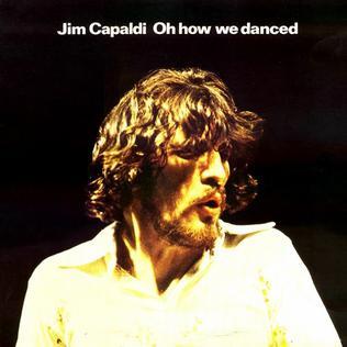 <i>Oh How We Danced</i> 1972 studio album by Jim Capaldi