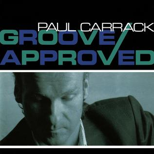 <i>Groove Approved</i> Studio album by Paul Carrack