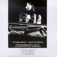 <i>Remembering Bud: Cleopatras Dream</i> 1990 studio album by Toshiko Akiyoshi