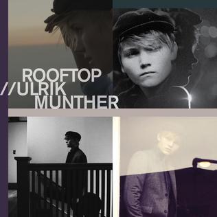 <i>Rooftop</i> (album) 2013 studio album by Ulrik Munther