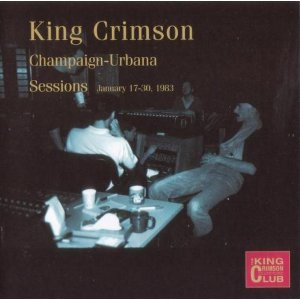 <i>The Champaign–Urbana Sessions</i> 2002 compilation album by King Crimson