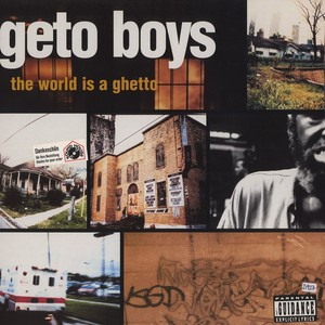 The World Is a Ghetto (song)