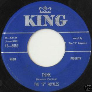 "Think (The ""5"" Royales song) single by The ""5"" Royales"