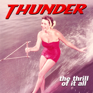 <i>The Thrill of It All</i> (Thunder album) 1996 studio album by Thunder
