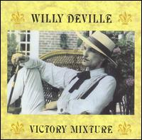 <i>Victory Mixture</i> 1990 studio album by Willy DeVille