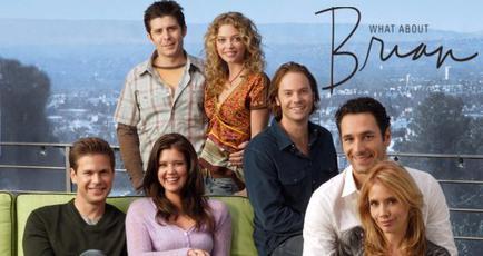 agent très secret - 10 séries que vous avez oubliées What About Brian cast photo