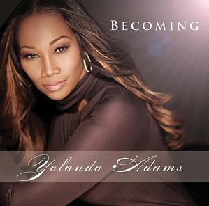 <i>Becoming</i> (Yolanda Adams album) 2011 studio album by Yolanda Adams