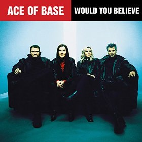 Ace of Base — Would You Believe (studio acapella)