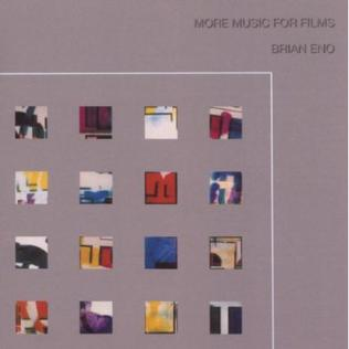 <i>More Music for Films</i> 2005 compilation album by Brian Eno