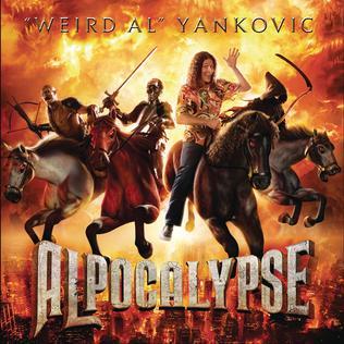 """<i>Alpocalypse</i> 2011 studio album by """"Weird Al"""" Yankovic"""