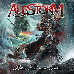 <i>Back Through Time</i> 2011 studio album by Alestorm