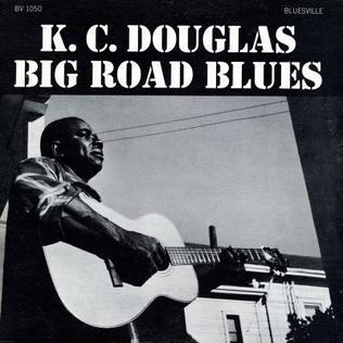 <i>Big Road Blues</i> 1961 studio album by K. C. Douglas