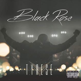 <i>Black Rose</i> (Tyrese album) 2015 studio album by Tyrese