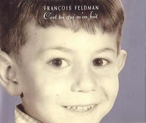 Cest toi qui mas fait 1990 single by François Feldman