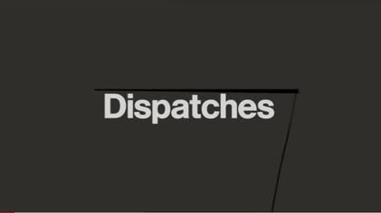 Dispatches (TV programme) - Wikipedia