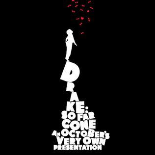 <i>So Far Gone</i> (mixtape) 2009 mixtape by Drake