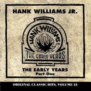 <i>Early Years, Vol. 1</i> 1998 compilation album by Hank Williams, Jr