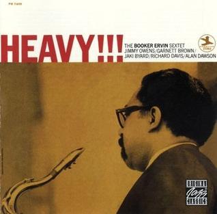 <i>Heavy!!!</i> 1967 studio album by The Booker Ervin Sextet