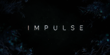 Impulse (TV series) - Wikipedia
