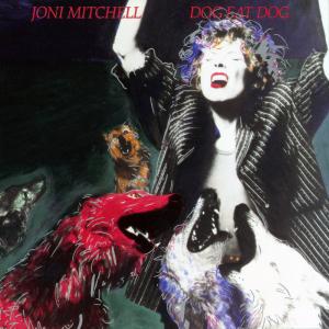 <i>Dog Eat Dog</i> (Joni Mitchell album) 1985 studio album by Joni Mitchell