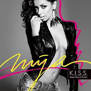 <i>K.I.S.S. (Keep It Sexy & Simple)</i> 2011 studio album by Mýa
