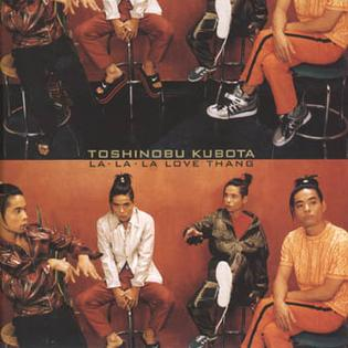 <i>La La La Love Thang</i> 1996 studio album by Toshinobu Kubota