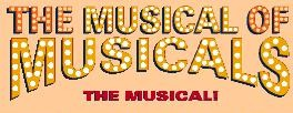 <i>The Musical of Musicals</i> (The Musical!) musical