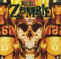 Demon Speeding 2002 single by Rob Zombie