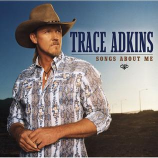 <i>Songs About Me</i> 2005 studio album by Trace Adkins