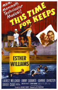 <i>This Time for Keeps</i> 1947 film by Richard Thorpe