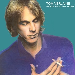 <i>Words from the Front</i> 1982 studio album by Tom Verlaine