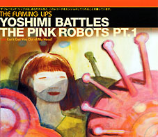 Yoshimi Battles the Pink Robots, Pt. 1 2003 single by The Flaming Lips