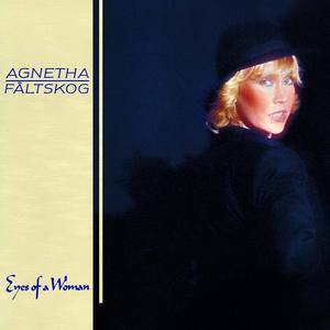 <i>Eyes of a Woman</i> 1985 studio album by Agnetha Fältskog