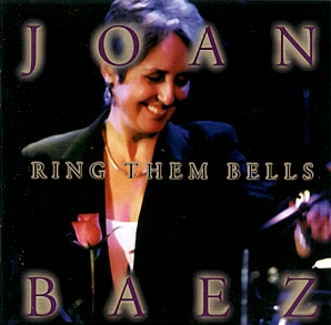 <i>Ring Them Bells</i> 1995 live album by Joan Baez