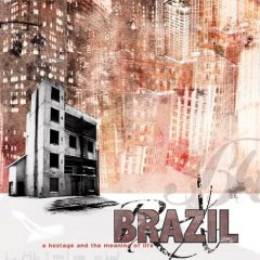<i>A Hostage and the Meaning of Life</i> 2004 studio album by Brazil