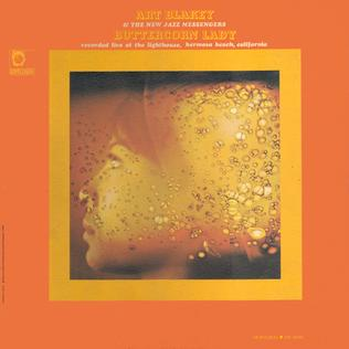 <i>Buttercorn Lady</i> 1966 live album by Art Blakey and The New Jazz Messengers