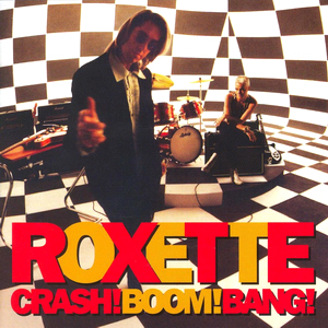 <i>Crash! Boom! Bang!</i> 1994 studio album by Roxette