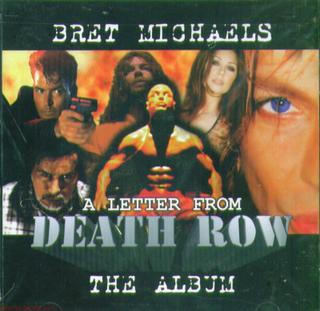 <i>A Letter from Death Row</i> (album) 1998 soundtrack album by Bret Michaels