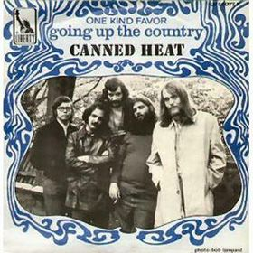 Going Up the Country 1968 song by Canned Heat