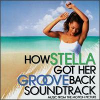 <i>How Stella Got Her Groove Back</i> (soundtrack) 1998 soundtrack album by Various artists