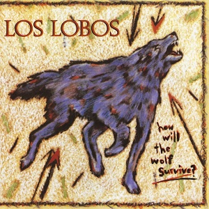 <i>How Will the Wolf Survive?</i> 1984 studio album by Los Lobos