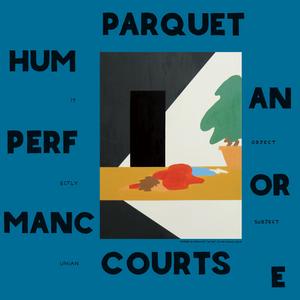 Human Performance Parquet Courts album cover