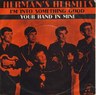 Im into Something Good 1964 single by Hermans Hermits