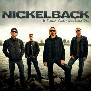 Cover image of song If Today Was Your Last Day by Nickelback